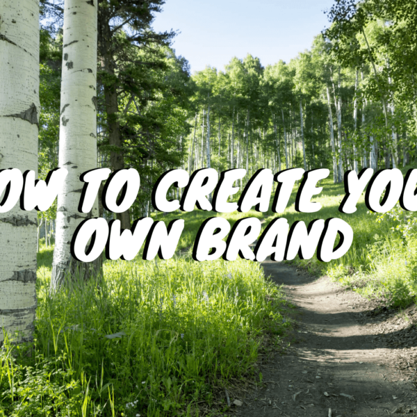 How to Create Your Own Brand for Your Hiking Blog