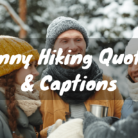 30 Funny Hiking Quotes & Captions to Brighten Your Day