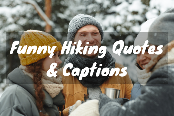 funny hiking quotes and captions