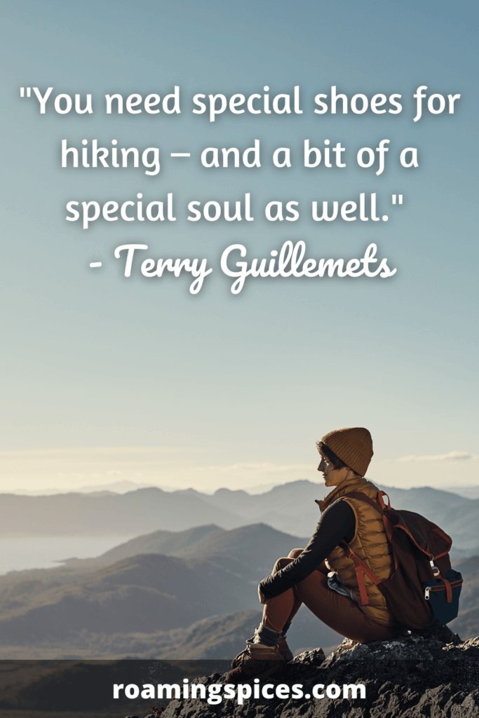 Terry Guillemets quote on hiking