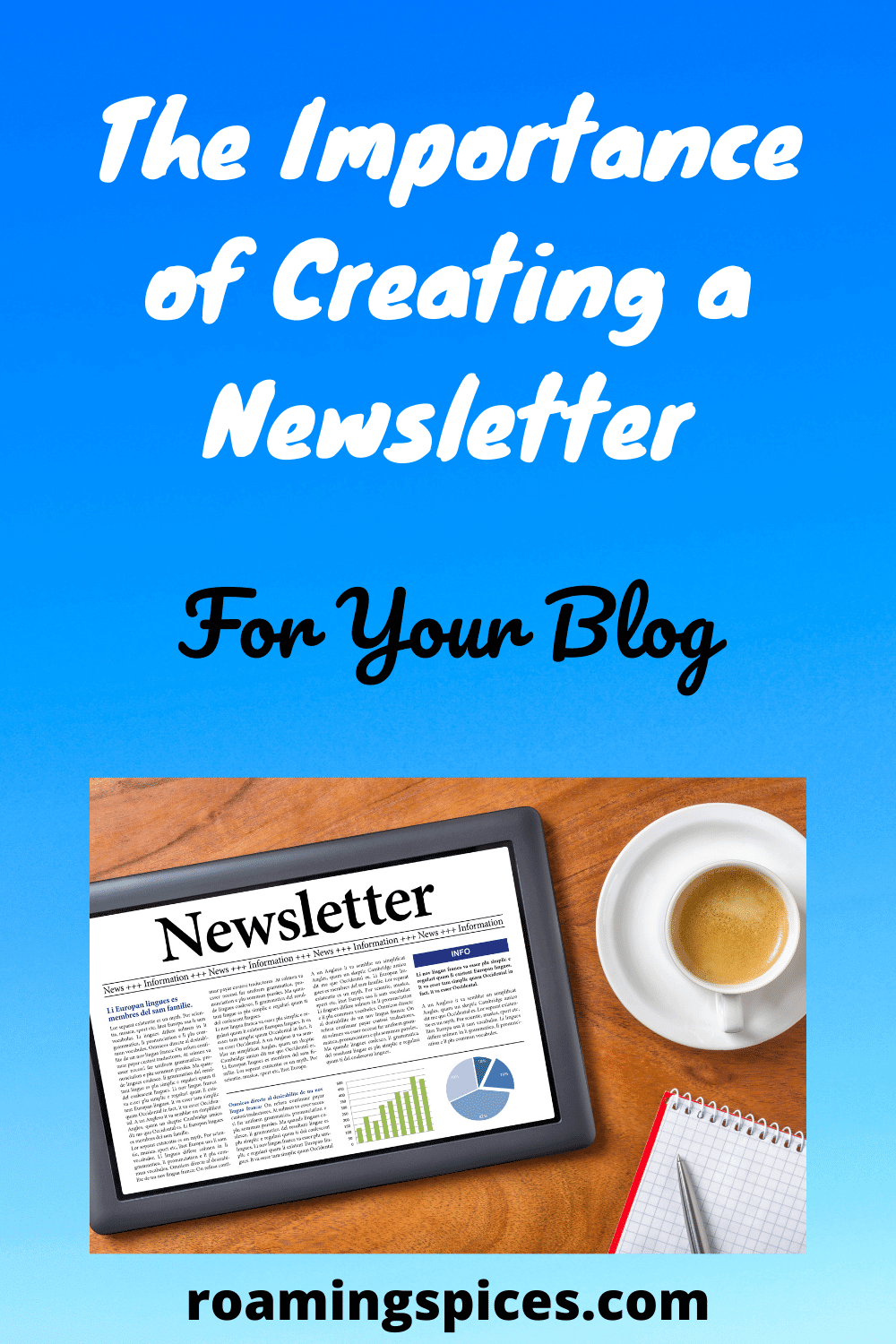 importance of creating a newsletter for your blog